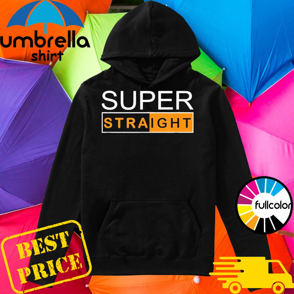 Official Super Straight Identity Shirt Hoodie