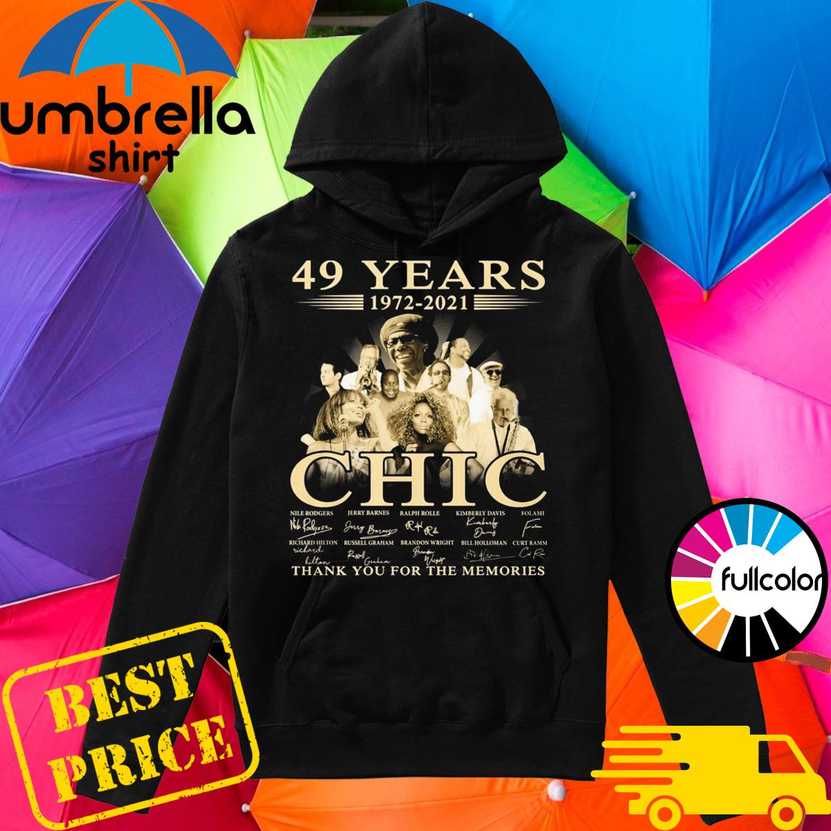 49 Years 1972 2021 Of The CHIC Signatures Thank You For The Memories Shirt Hoodie