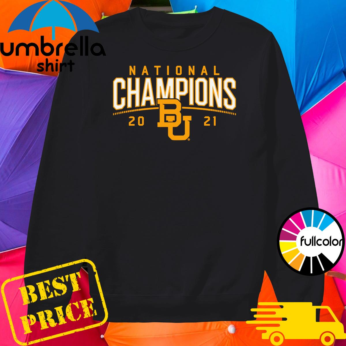 BU Baylor Bears 2021 National Champion Shirt Sweater