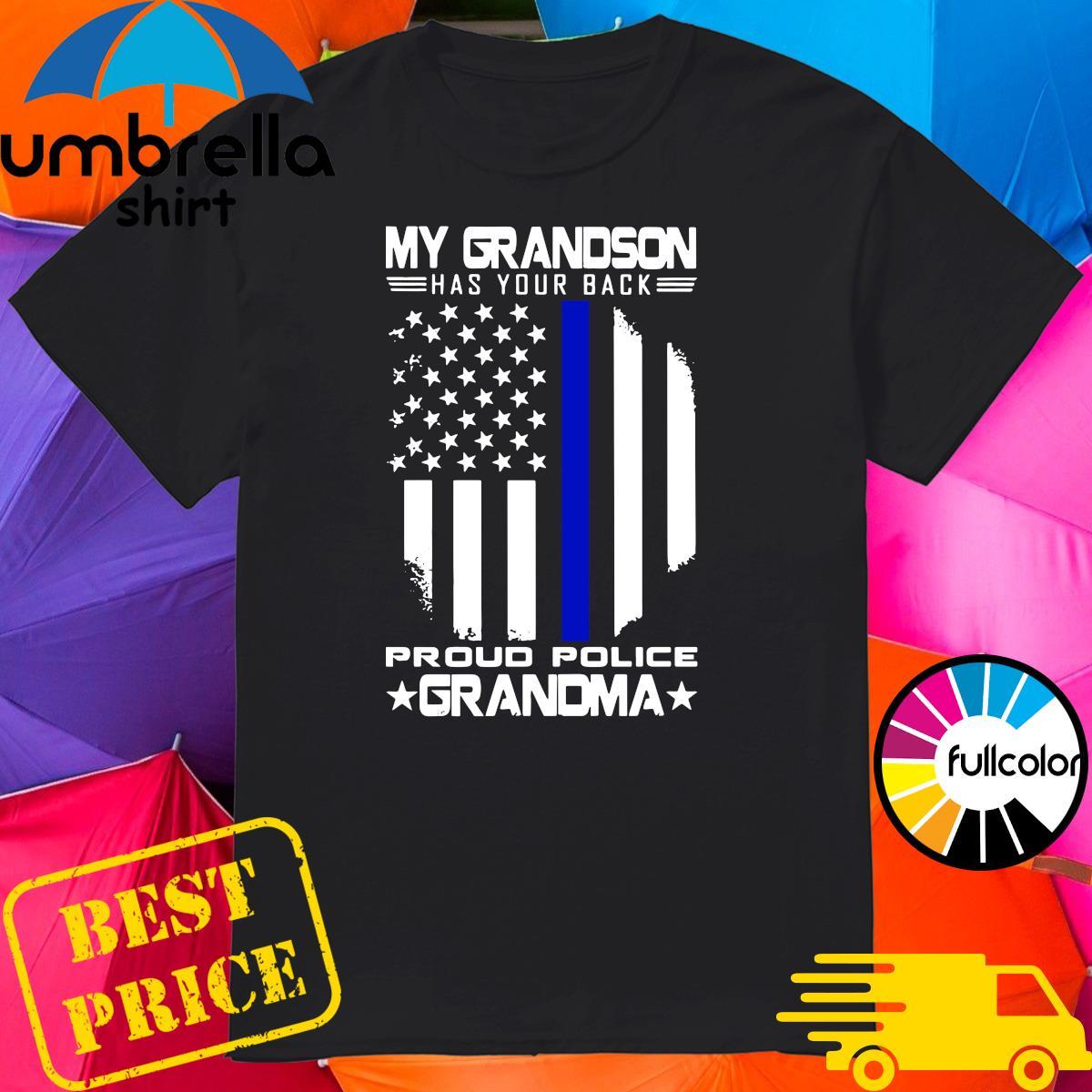 My Grandma Has Your Back Proud Police Grandma American Flag Shirt