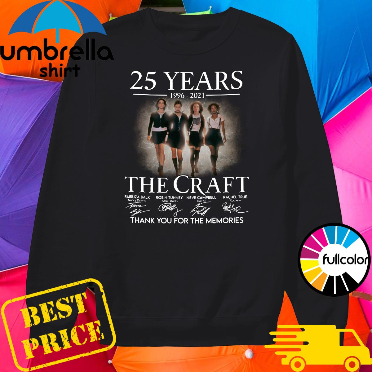 Official 25 Years 1996 2021 Of The Craft Signatures Thank You For The Memories Shirt Sweater