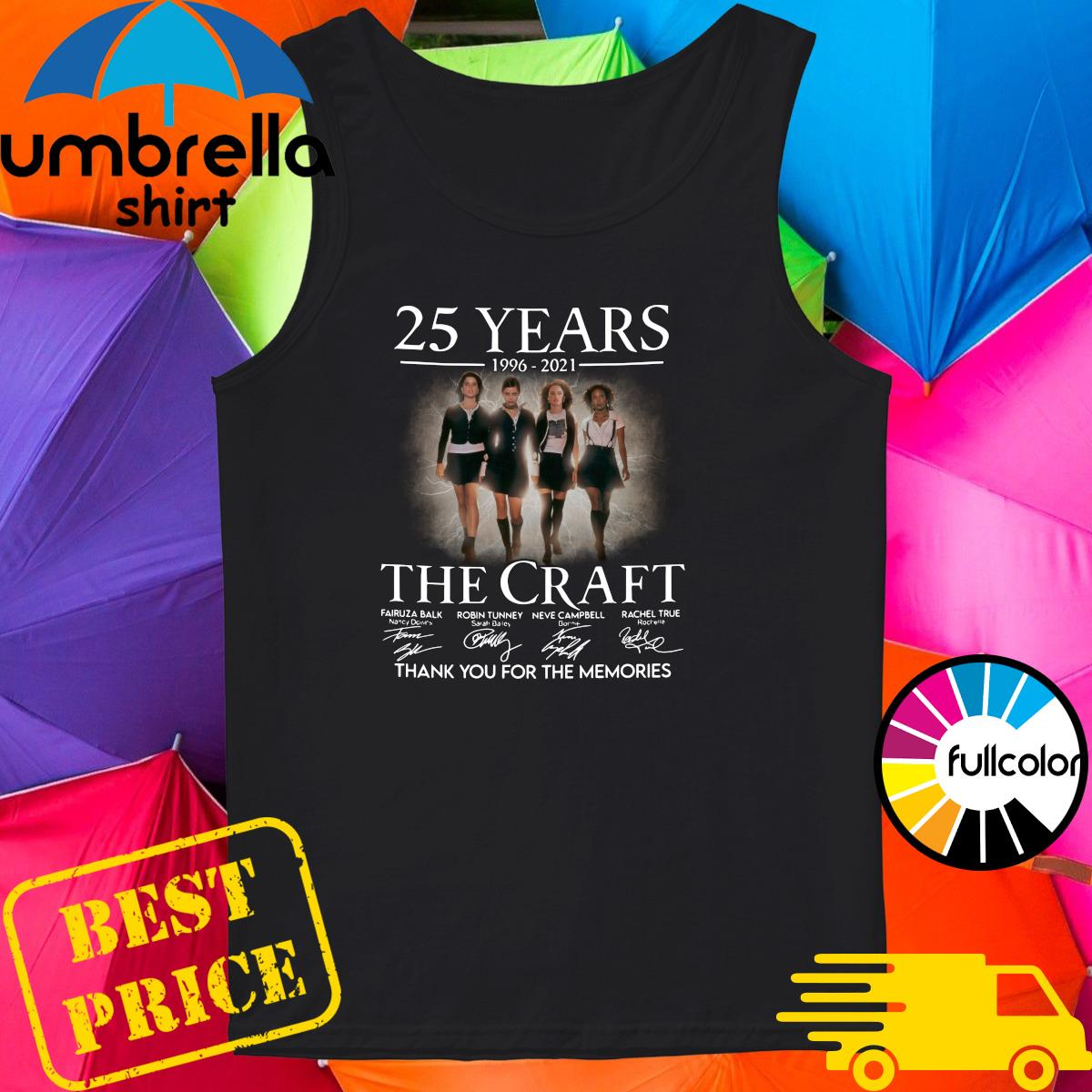 Official 25 Years 1996 2021 Of The Craft Signatures Thank You For The Memories Shirt Tank-top