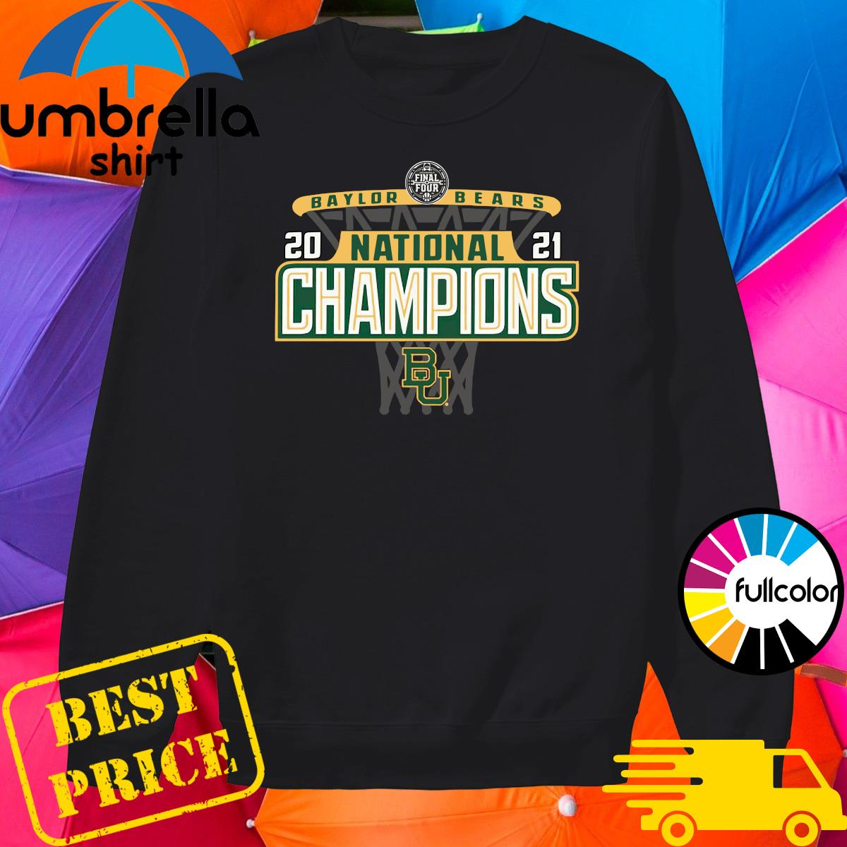 Official Baylor Bears 84 2021 NCAA Men's Basketball National Champions Bracket Shirt Sweater