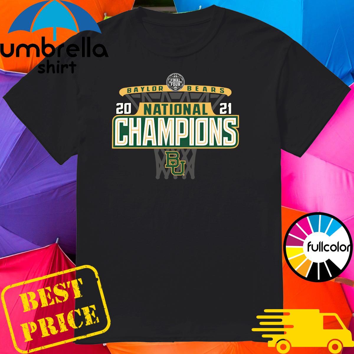 Official Baylor Bears 84 2021 NCAA Men's Basketball National Champions Bracket Shirt