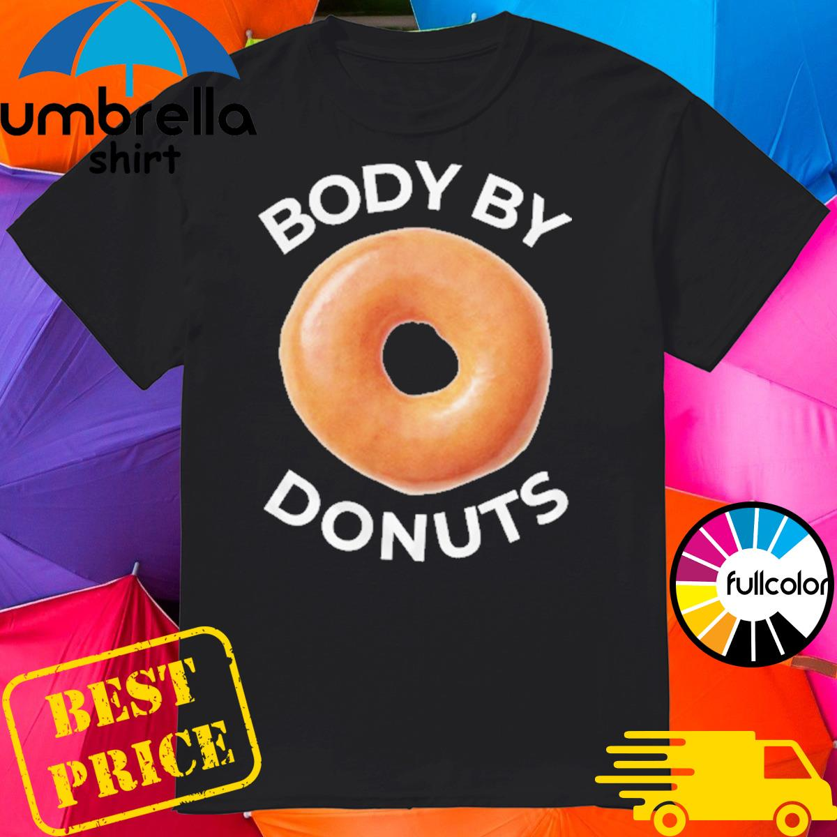 Official Body By Donuts Shirt