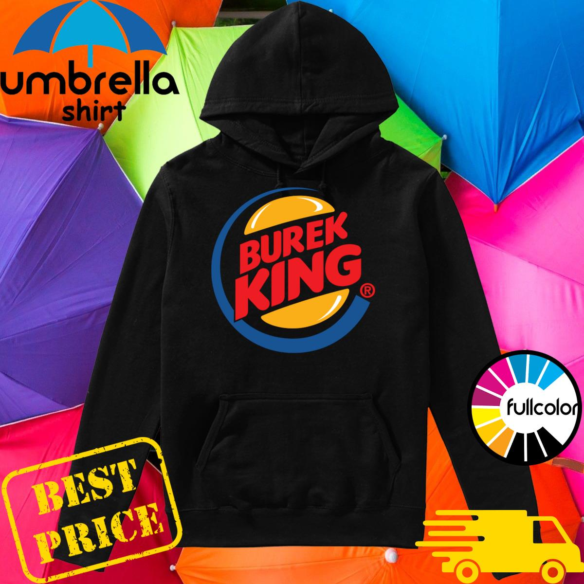 Official Burek King Logo Tee Shirt Hoodie