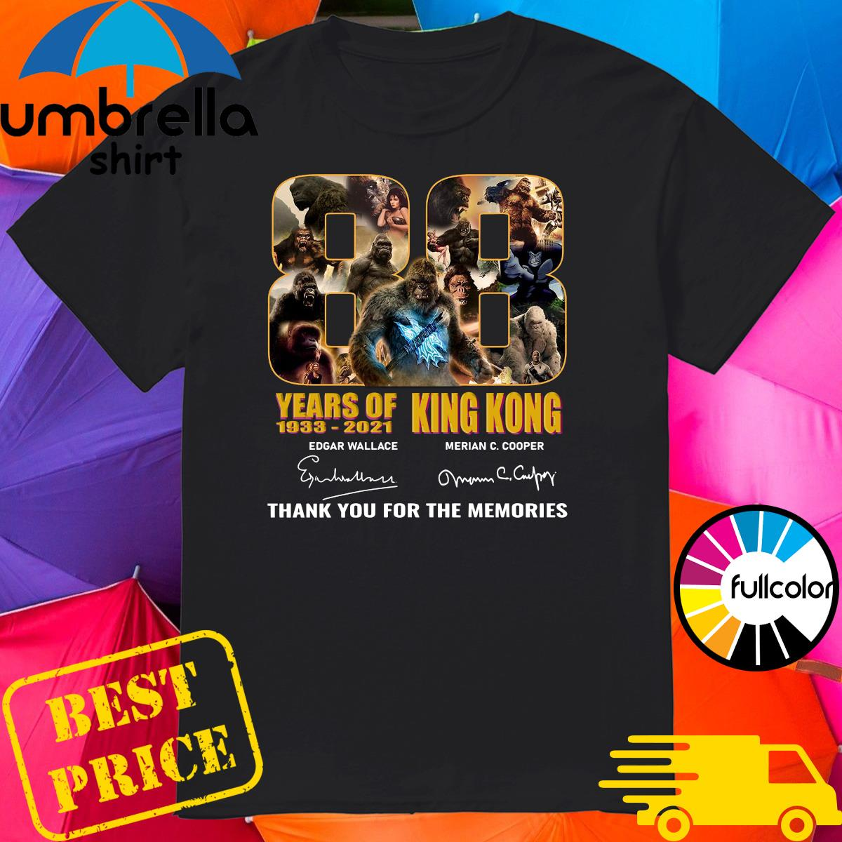 Official The King Kong 88 Years 1933 2021 Signatures Thank You For The Memories Shirt