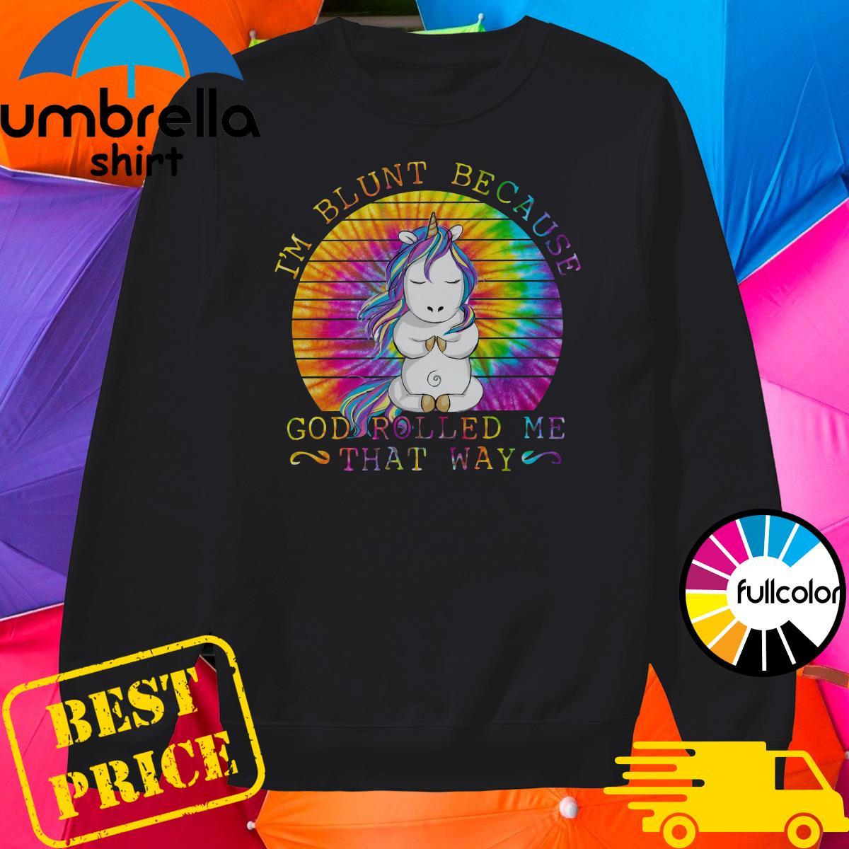 Unicorn Yoga I'm Blunt Because God Rolled Me That Way Vintage Shirt Sweater