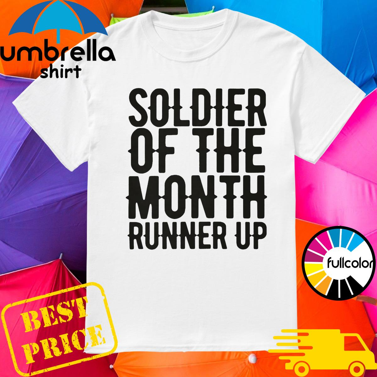 Soldier of the month runner up shirt